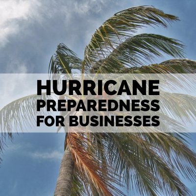 Hurricane Preparedness for Business