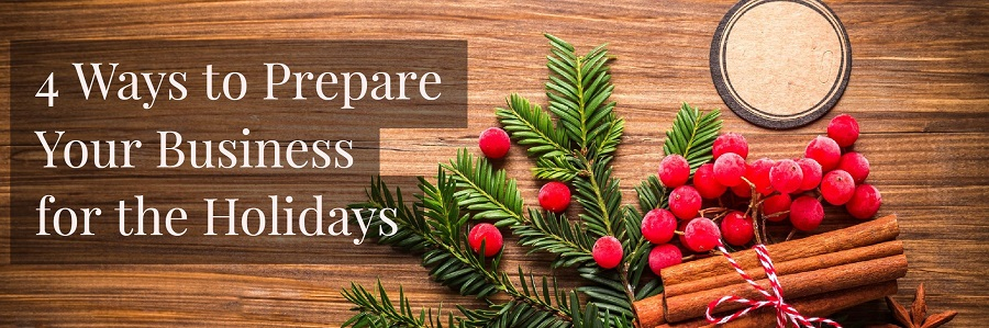 Prepare your business for the holidays